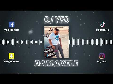 Download Dj Yed - BAMAKELE (Audio Officiel)