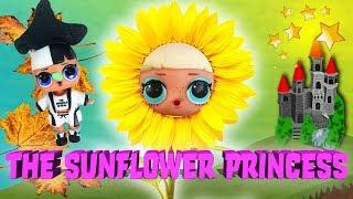 LOL Surprise Dolls Perform The Sunflower Princess! Starring Snuggle Babe , Go-Go Gurl, & Curious QT!