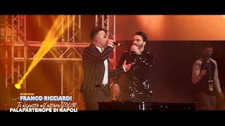 Tony Colombo duetta con Franco Ricciardi  (Ti Aspetto all'Altare Tour 2019)