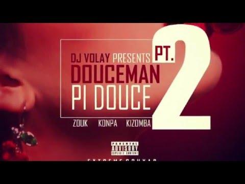 Douceman Pt  2 Pi Douce Gouyad Edition