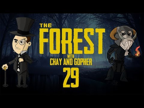 THE FOREST #29: with Chay & Gopher - The Last Samurai's!
