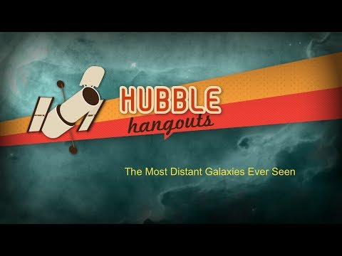 The Most Distant Galaxies Ever Seen