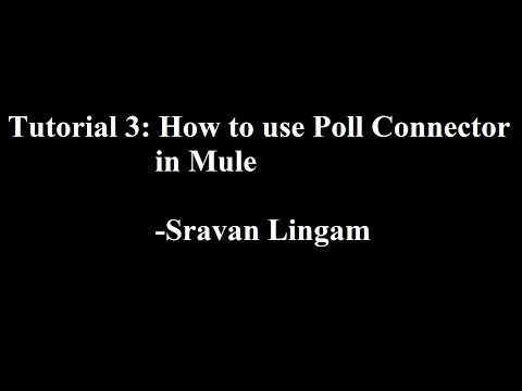 Tutorial 3: How to use Poll Connector for Batch Process using Mule