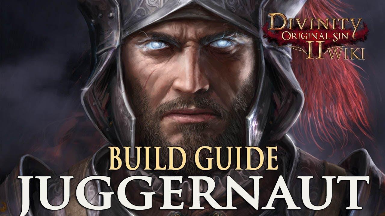 Divinity Original Sin 2 Builds – Juggernaut | Fextralife