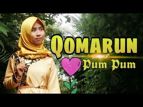 SHOLAWAT Terpopuler menyentuh  - QOMARUN (Cover) PUM PUM