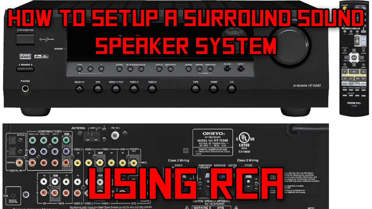 How To Setup A Surround Sound System Using Rca