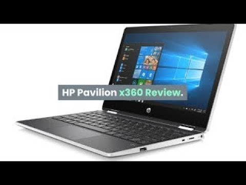 Hp Pavilion X360 Review 2 In 1 11 6 Inch Touch Screen Laptop Youtube