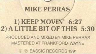 Mike Perras - A Little Bit of This - 1991