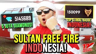 SULTAN FREE FIRE INDONESIA BORONG 5 JUTA DIAMOND BUAT TOP GLOBAL BADGE 150K ! - FREE FIRE INDONESIA