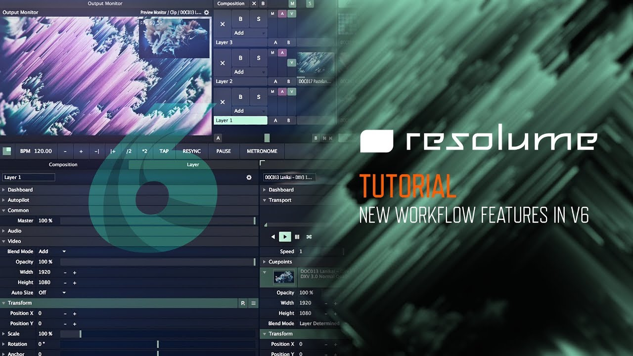 Resolume 6 (Tutorial): New Workflow Features