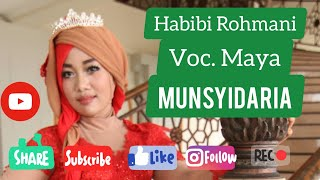 MUNSYIDARIA, HABIBI ROHMANI, MAYA[OFFICIAL VIDEO FULL HD]
