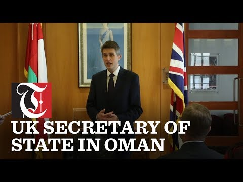 Oman has a critical role in regional peace: UK Defence Secretary