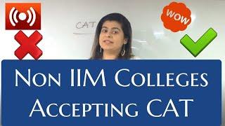 Non IIM Colleges Accepting CAT - Application Deadlines
