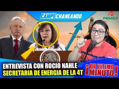 CAMPECHANEANDO ENTREVISTA AL GABINETE DEL PRESIDENTE ANDRÉS MANUEL LÓPEZ OBRADOR: ROCIO NAHLE