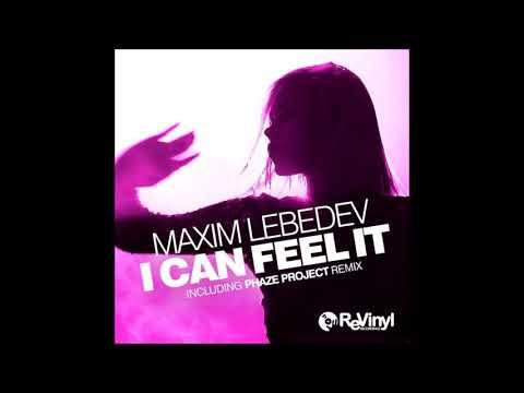 Maxim Lebedev - I Can Feel It (Original Mix)
