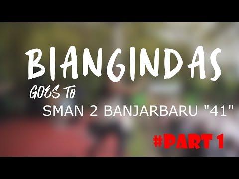 BIAN GINDAS Goes To Anniversarry 41' SMAN 2 BANJARBARU (SMADA)    #PART 1