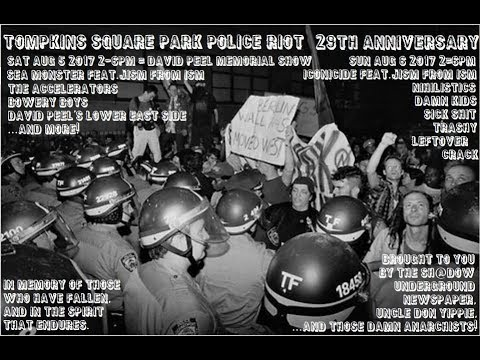 Tompkins Square Park Police Riot 29th Anniversary August 5 + 6 2017 COMPLETE SHOW