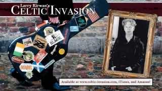 Larry Kirwan's Celtic Invasion - Larry's Introduction: Part 2 (of 3)