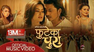 Phuteka Chura by Prakash Saput & Anita Chalaune | Feat. Namrata Shrestha | Kabita Nepali | New Song