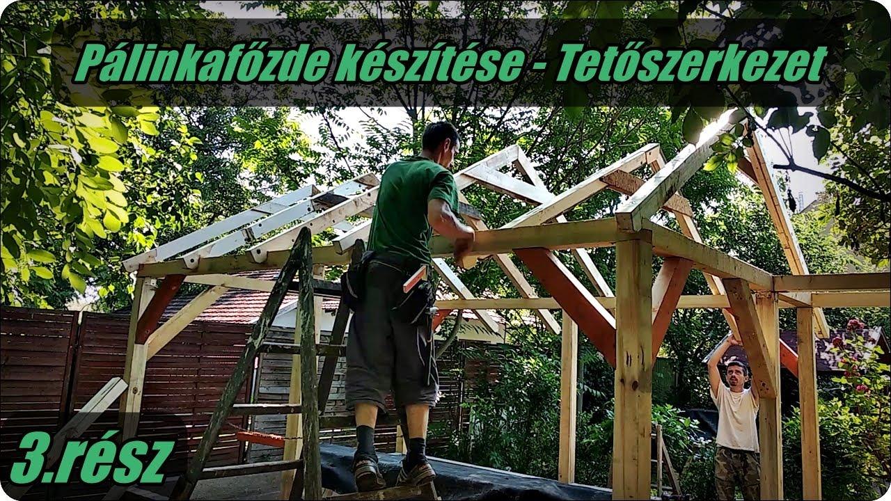 Pálinkafőzde építése  - Tetőszerkezet megépítése (3. rész)