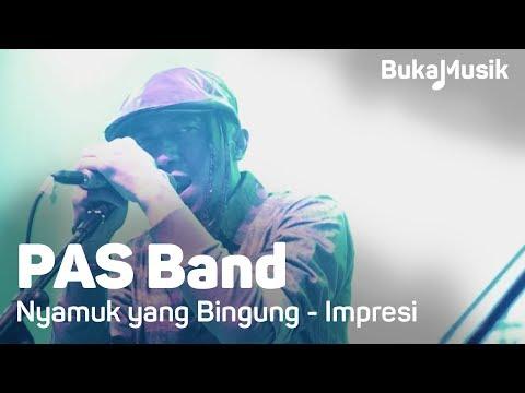 BukaMusik: PAS Band - Nyamuk yang Bingung & Impresi
