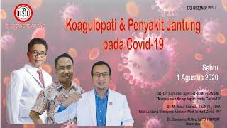 Webinar Idi Pemalang Seri 3 : Koagulopati Dan Penyakit Jantung Pada Covid 19