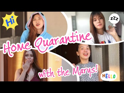 HOME QUARANTINE WITH THE MARYS!!!