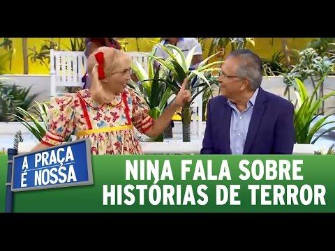 A Praça é Nossa (17/03/16) Nina fala sobre histórias de terror