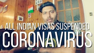 Travel restriction in India due to #Coronavirus | #Indian Visa Suspended