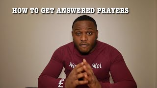 HOW TO PRAY AND GET ANSWERS