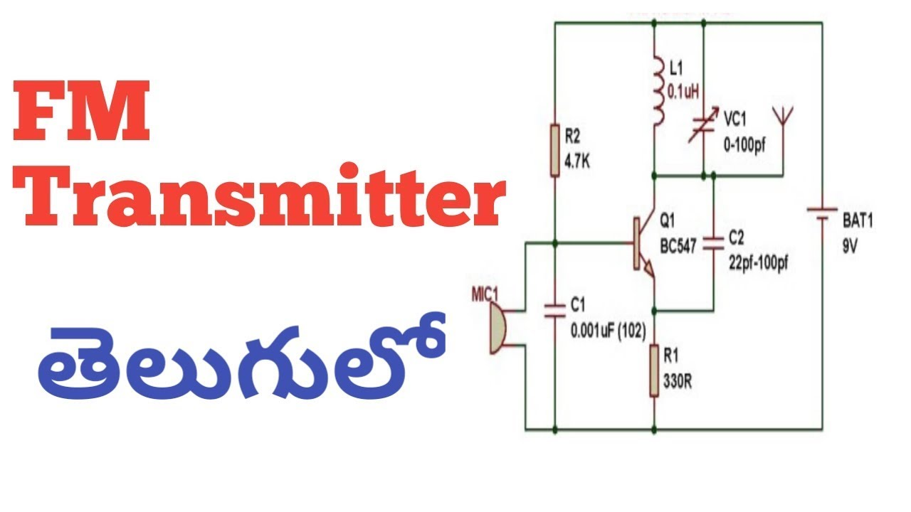 hight resolution of fm transmitter circuit working and explain in telugu