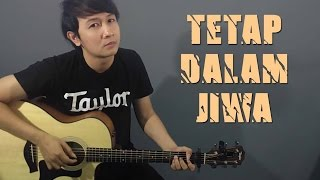 Video (Isyana Sarasvati) Tetap Dalam Jiwa - Nathan Fingerstyle Cover download MP3, 3GP, MP4, WEBM, AVI, FLV Oktober 2017