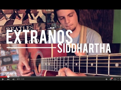 Extraños – Siddhartha Cover [ Bitajon ]