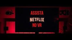 Como Assistir NetFlix no VR 2019 cardbord e outros