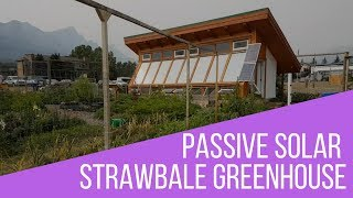 Strawbale Passive Solar Greenhouse