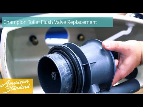 How To Replace A Flush Valve For A Champion Toilet