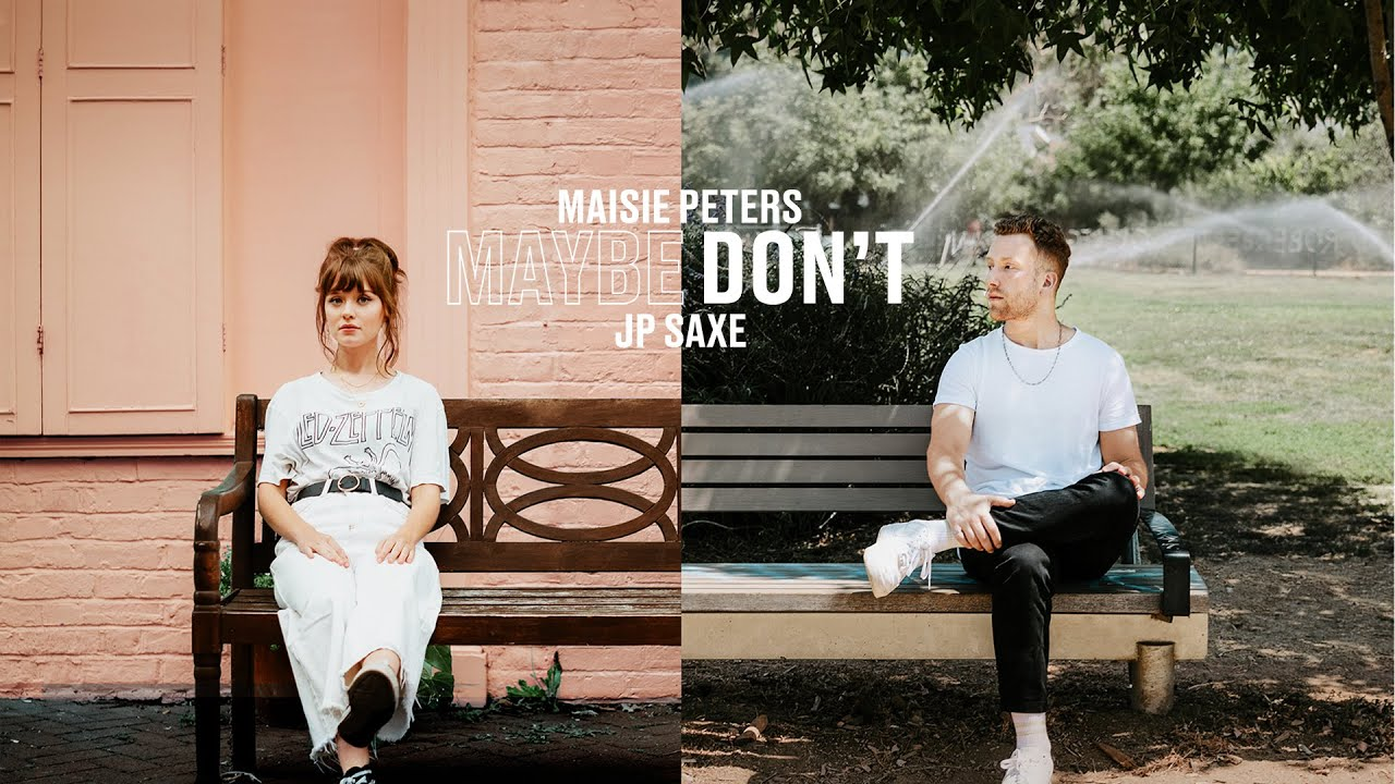 Maisie Peters - Maybe Don't (feat. JP Saxe) (Lyric Video)