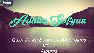 Video Adhitia Sofyan Quiet Down (2009) Full Albums +Lirik download MP3, 3GP, MP4, WEBM, AVI, FLV Juni 2018