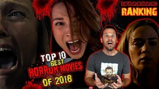 DRUMDUMS TOP 10 BEST HORROR MOVIES OF 2018!!