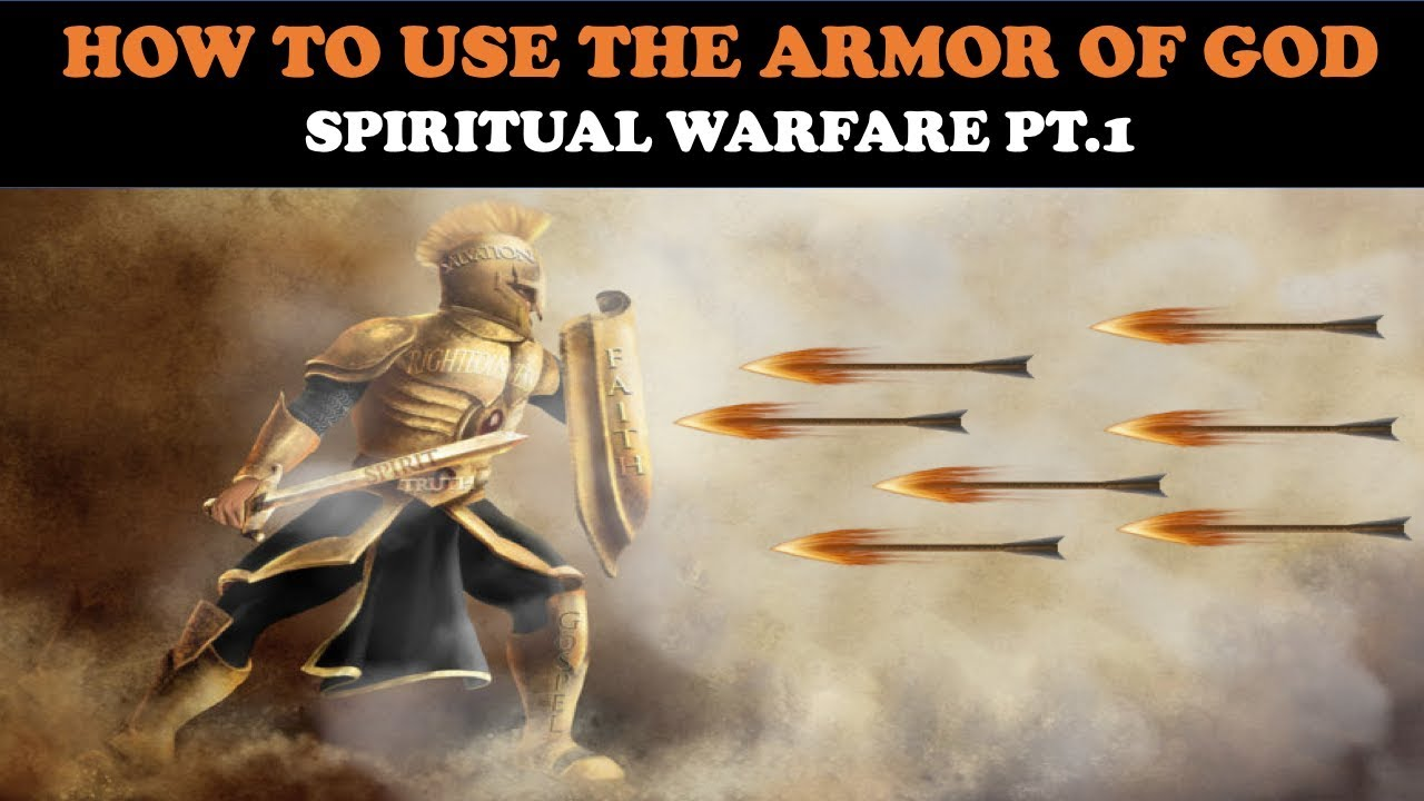 HOW TO USE THE ARMOR OF GOD