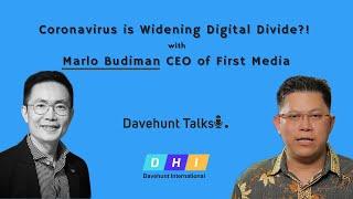 [Davehunt Talks] Ep 4:  Coronavirus is Widening Digital Divide?!