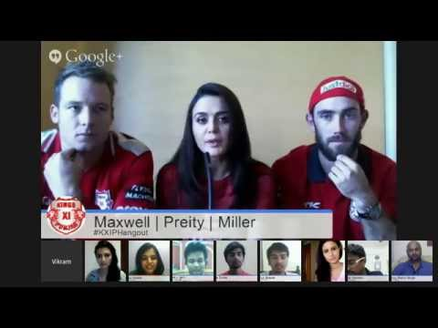 #KXIPHangout with Preity Zinta, Glenn Maxwell & David Miller