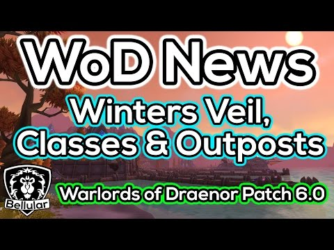 WoW News: New Winters Veil Rewards, Class Balancing, Cheap Outposts & More!