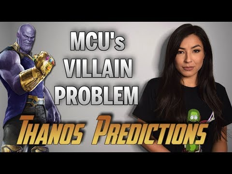 Discussing Marvel's Villain Problem | Thanos Predictions for Infinity War