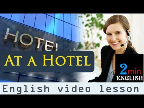 At a hotel - English video lesson