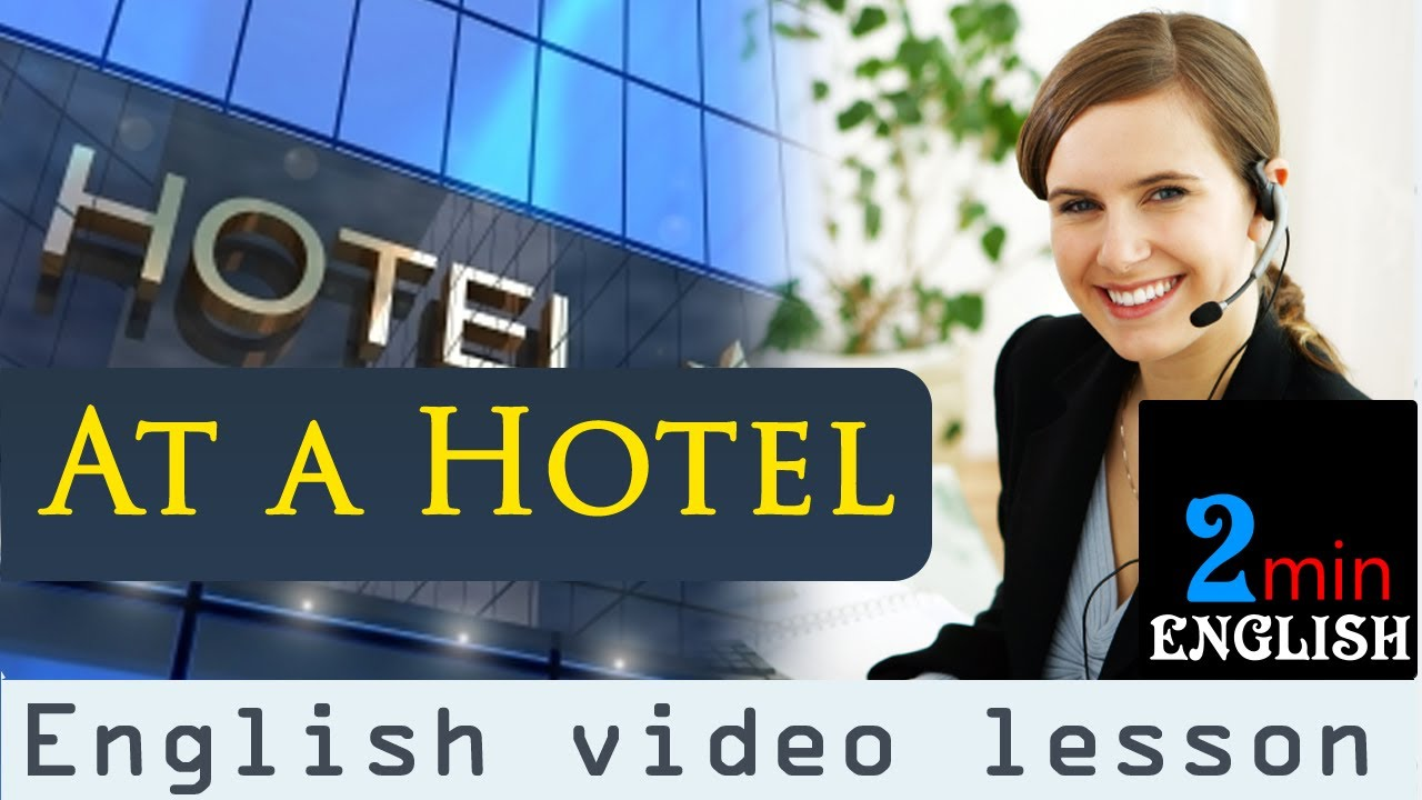 At a hotel - English video lesson - YouTube