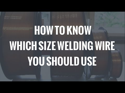 how to choose welding wire