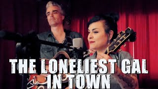 """Loneliest Gal In Town"" by Becky Lynn Blanca & Mitch Polzak (Goldie Hill cover) 