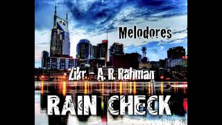 The Vanderbilt Melodores - Zikr [A. R. Rahman] (Rain Check)