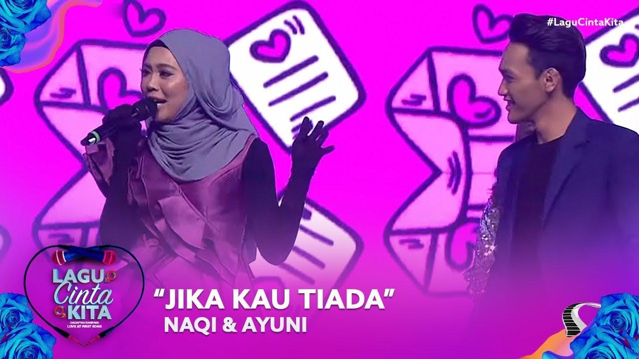 naqi ayuni kau tiada lagu cinta kita youtube